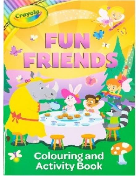 Crayola Fun Friends Colouring & Activity Book
