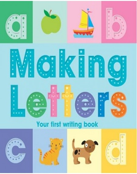 Making Letters, Your First Writing Book