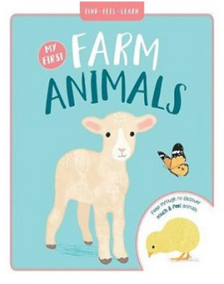 Find Feel Learn: My First Farm Animals