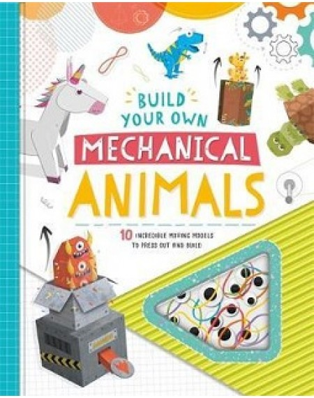 Build Your Own Mechanical Animals