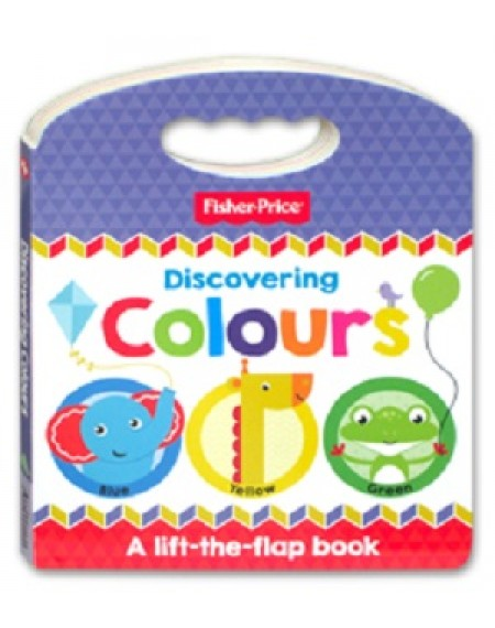 Fisher Price Lift And Learn : Discovering Colours