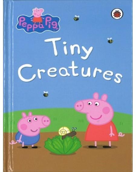 Peppa Pig Mini Hardback :Tiny Creatures