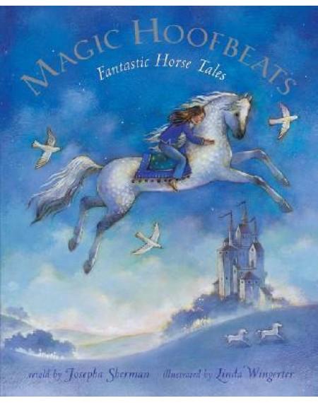 Magic Hoofbeats Fantastic Horse Tales  ( PB W 2 Story CD )