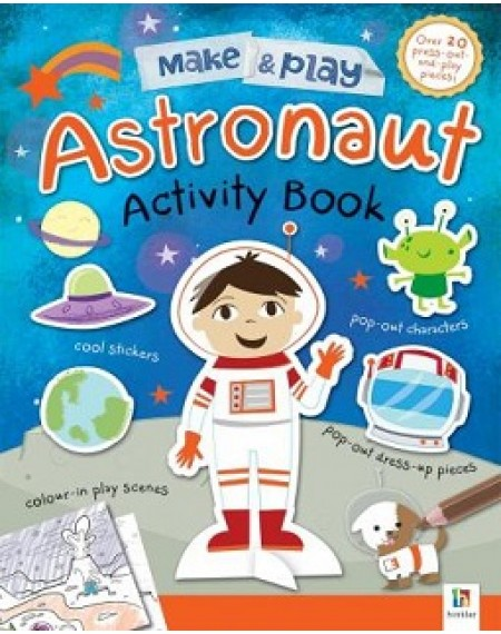 Make and Play: Astronauts Activity Book