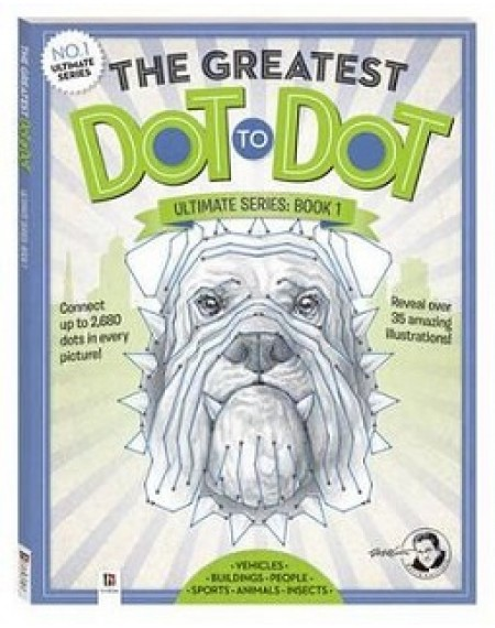 Greatest Dot-to-Dot Ultimate Series Book 1