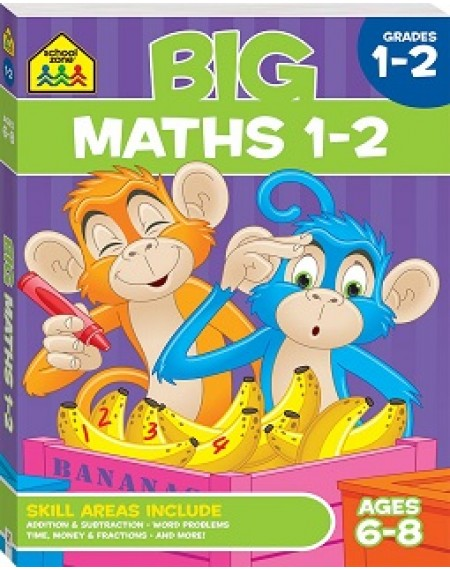 School Zone Big Maths 1-2 WorkbookAGE