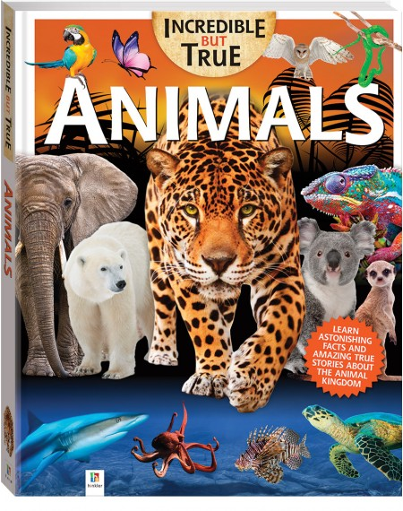 Incredible But True: Animals