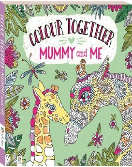 Colour Together: Mummy & Me
