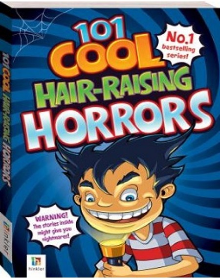 101 Cool Hair-raising Horrors