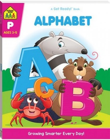 School Zone Get Ready: Alphabet  (2019 Ed)