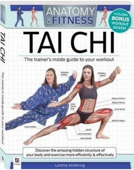 Anatomy of Fitness Tai Chi : Trainer's Inside Guide