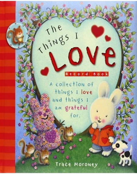 Record Book: The Things I Love by Trace Moroney