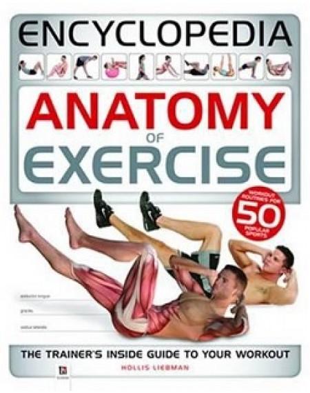 Encyclopedia of Anatomy of Exercise