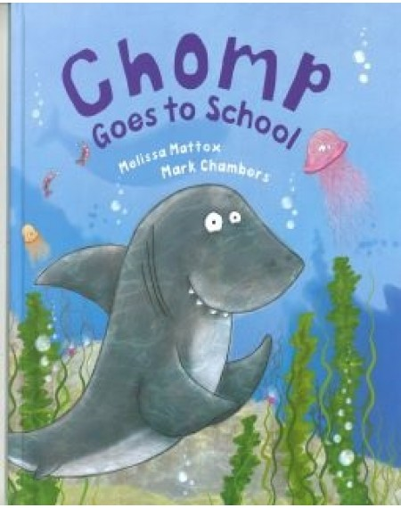 Bonney Press: Chomp Goes To School