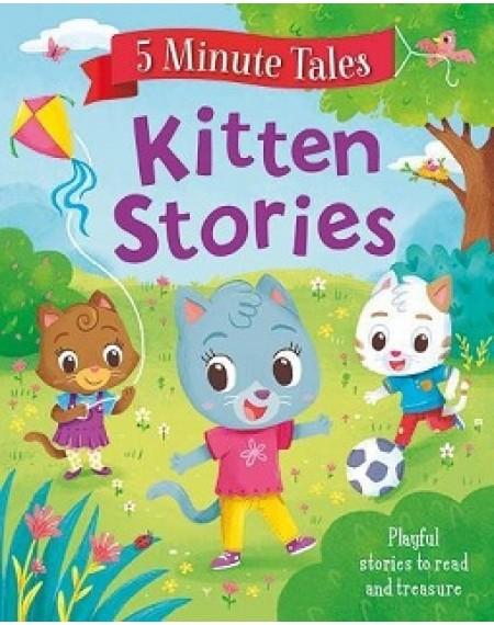 5 Minute Tales : Kitten Stories