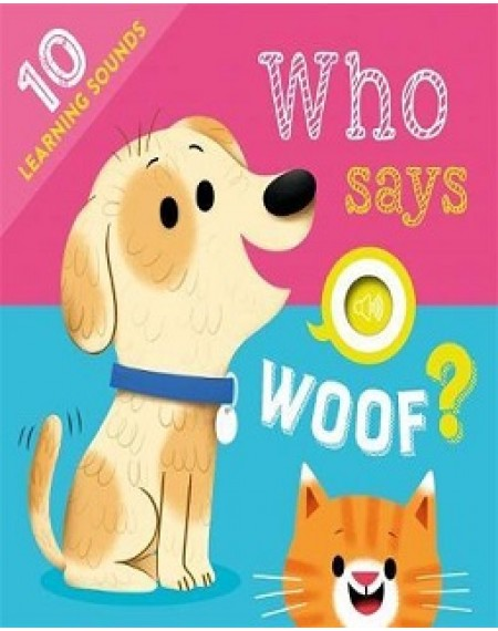 Learning Sound : Who Says Woof