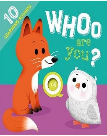 Learning Sound :  Whoo Are You