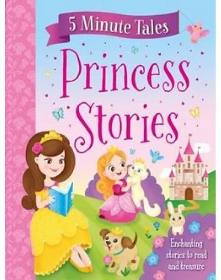 5 Minute Tales : Princess Stories