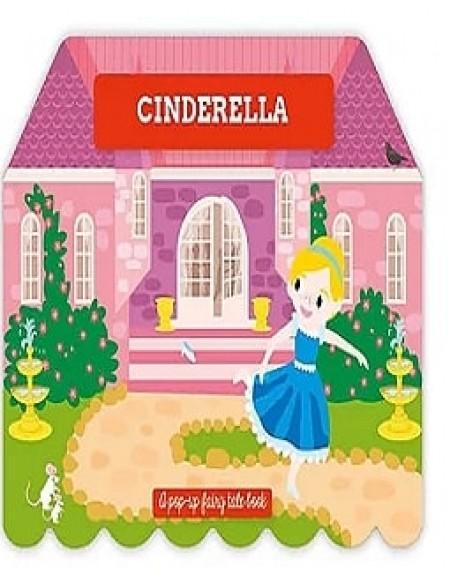Pop Up Fairy Tale : Cinderella