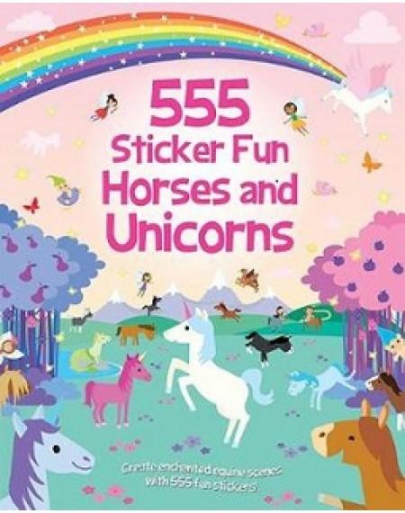 555 Sticker Fun : Horses And Unicorns