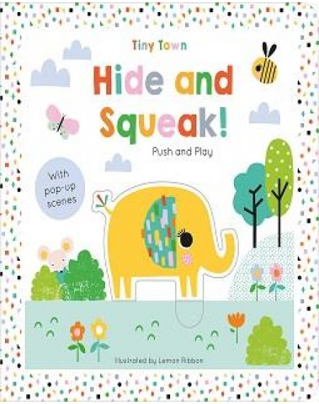 Hide and Squeak! - Tiny Town Push and Play