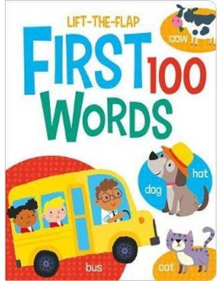 First 100 Lift The Flaps : Words