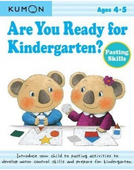 Are You Ready For Kindergarten ? Pasting Skills