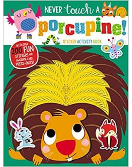 Never Touch A Porcupine Sticker Book