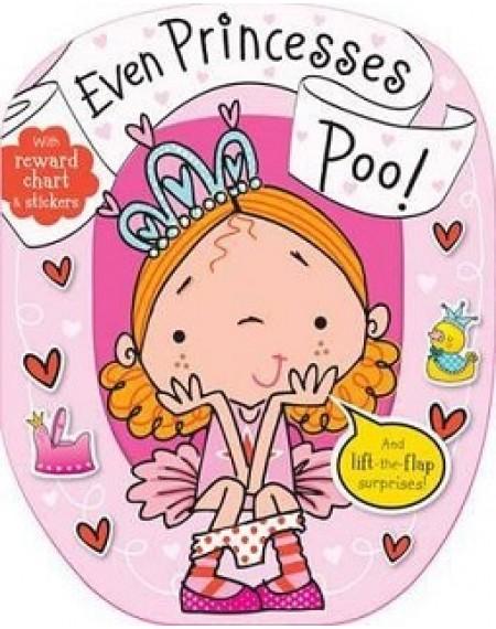 Even Princesses Poo