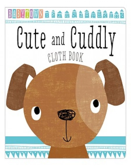 Babytown Cute And Cuddly Cloth Book