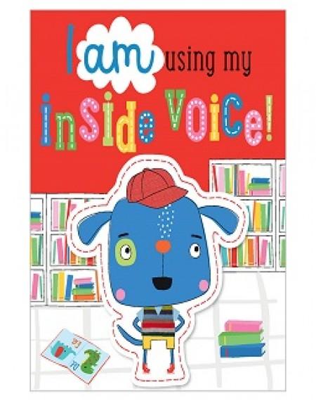 I Am Using My Inside Voice