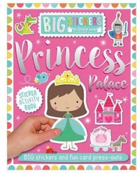 Big Stickers For Little Hands Princess Palace