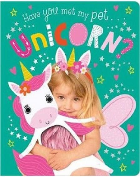 Have You Met My Pet Unicorn?