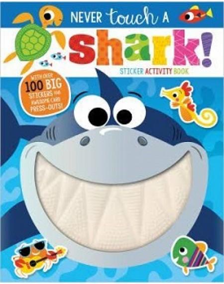 Never Touch A Shark Sticker Activity Book