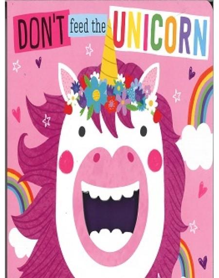 Don't Feed The Unicorns