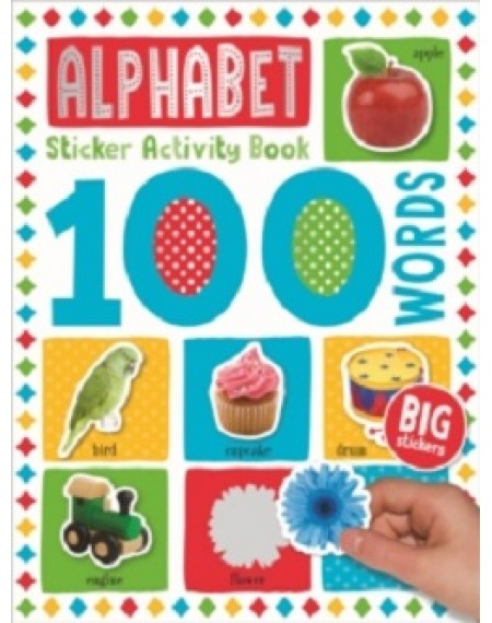100 Words Sticker Activity Book  : Alphabet