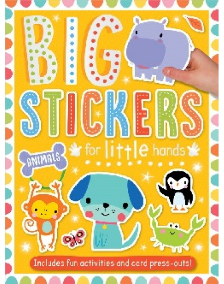 Big Stickers For Little Hands : Animals