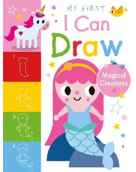 My First I Can Draw Magical Creatures