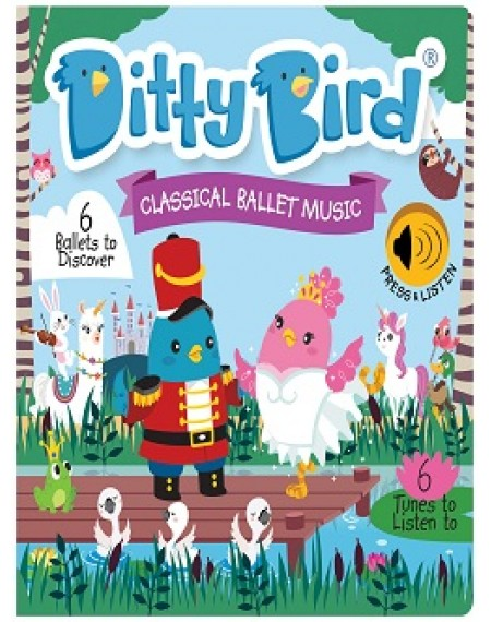 Ditty Bird : Classical Ballet Music