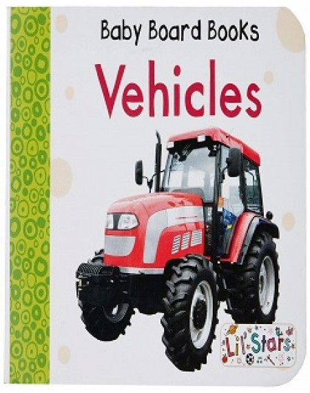 Baby Board Book: Vehicles