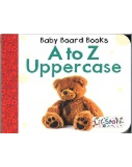 Baby Board Books : A to Z Uppercase