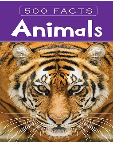 500 Facts : Animals