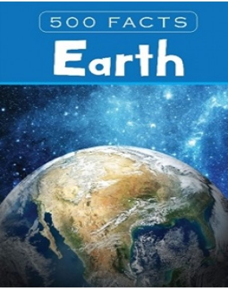 500 Facts : Earth