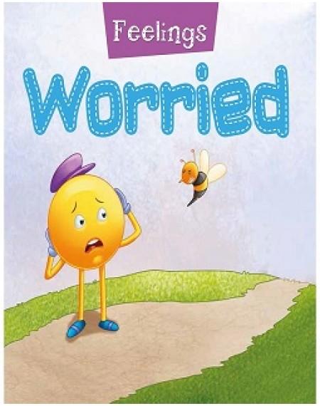 Worried- Feelings