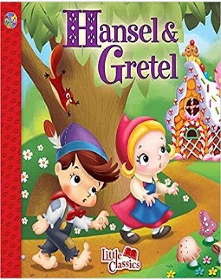 Little Classics : Hansel And Gretel