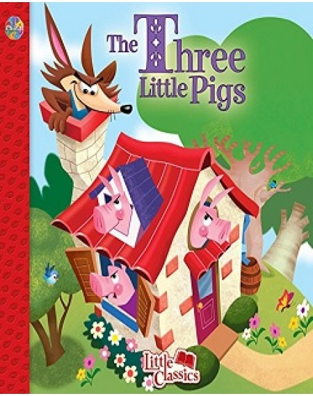 Little Classics : The Three Little Pigs