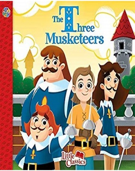 Little Classics : The Three Musketeers