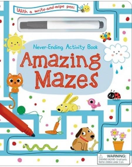 Never Ending Acitivity Book : Amazing Mazes