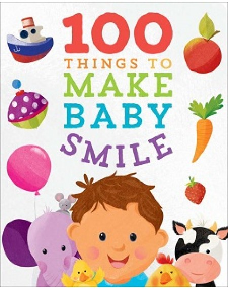 100 Things to Make Baby Smile