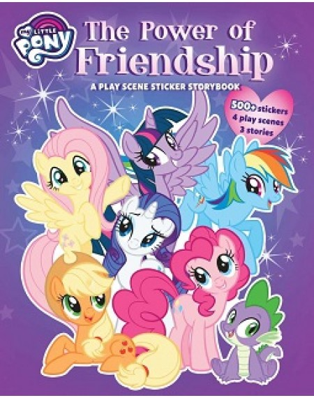 My Little Pony : The Power Of Friendship A Playscene Sticker Story Book
